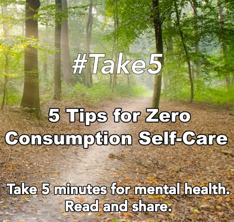 AMHC Zero Consumption Self Care Take 5